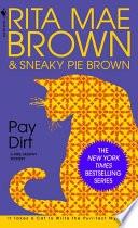 Pay Dirt  A Mrs. Murphy Mystery _ RITA BROWN