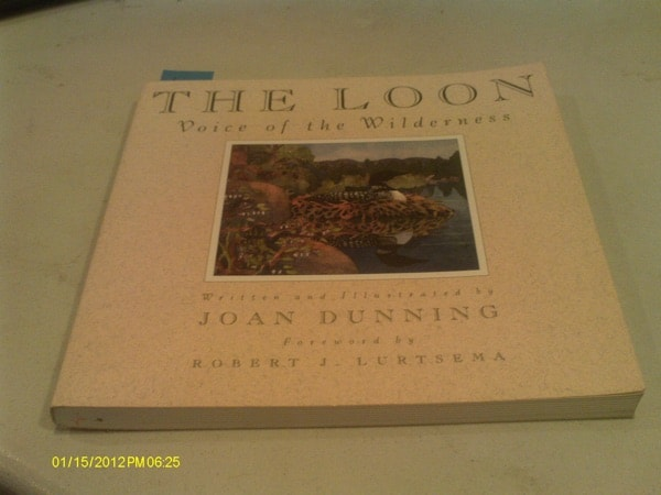 The Loon Voice Of The Wilderness _ JOAN DUNNING