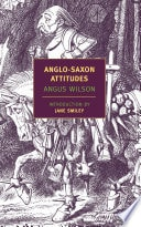 Anglo-Saxon Attitudes A Novel _ ANGUS WILSON