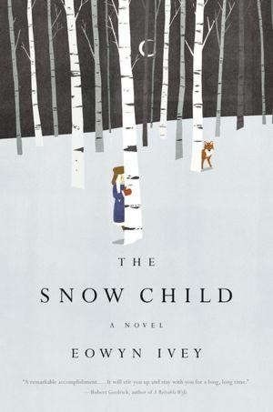 The Snow Child _ EOWYN IVEY