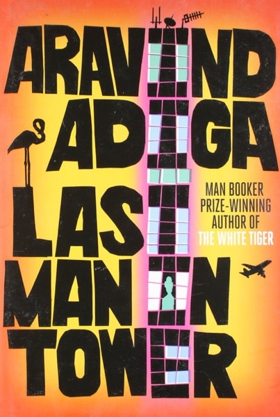 Last Man In Tower _ ARAVIND ADIGA