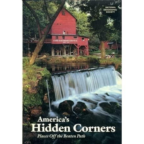 Americas Hidden Corners Places Off The Beaten Path _ NATIONAL GEOGRAPHIC SOCIETY