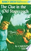 The Clue In The Old Stagecoach  Nancy Drew Mystery Stories # 37 _ CAROLYN KEENE