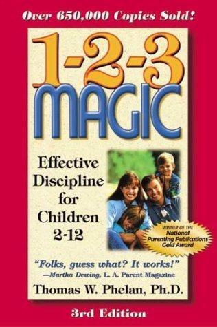 1-2-3 Magic Effective Discipline For Children 2-12 _ THOMAS PHELAN