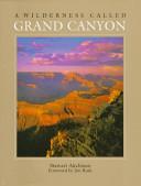 A Wilderness Called Grand Canyon _ STEWART AITCHISON