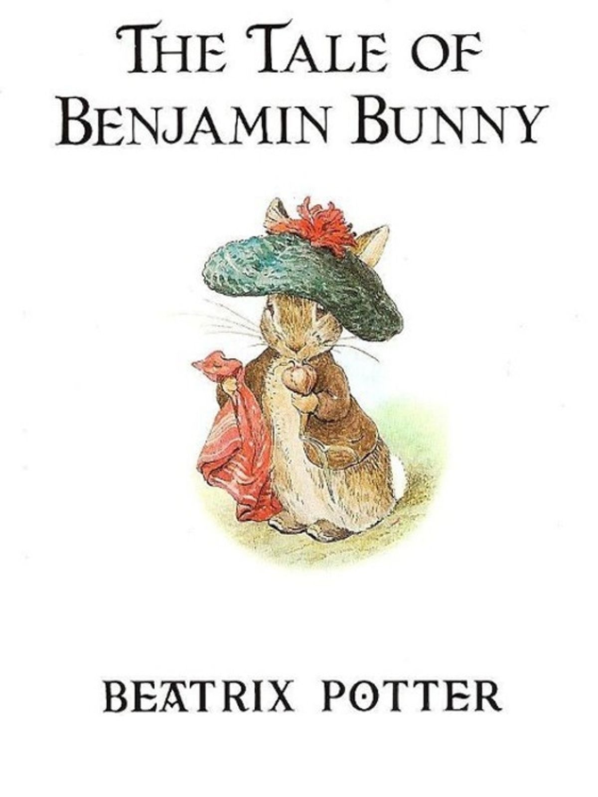 The Tale Of Benjamin Bunny  Peter Rabbit, Book 4 _ BEATRIX POTTER