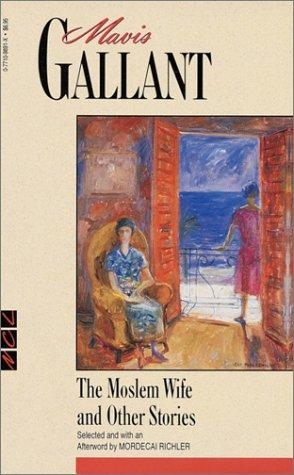 The Moslem Wife And Other Stories _ MAVIS GALLANT