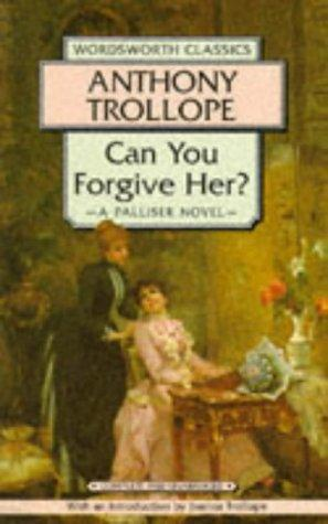 Can You Forgive Her? A Palliser Novel  Complete And Unabridged _ ANTHONY TROLLOPE