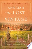 The Lost Vintage A Novel _ ANN MAH