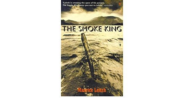 The Smoke King _ MAURICE LEITCH
