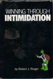 Winning Through Intimidation _ ROBERT RINGER