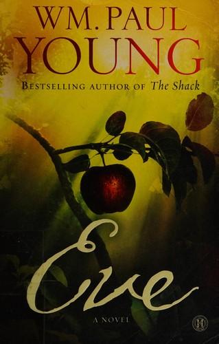 Eve A Novel _ WM YOUNG