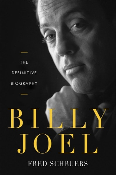 Billy Joel  The Definitive Biography _ FRED SCHRUERS