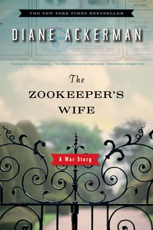 The Zookeepers Wife A War Story _ DIANE ACKERMAN