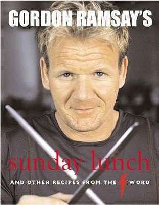 Gordon Ramsays Sunday Lunch And Other Recipes From The