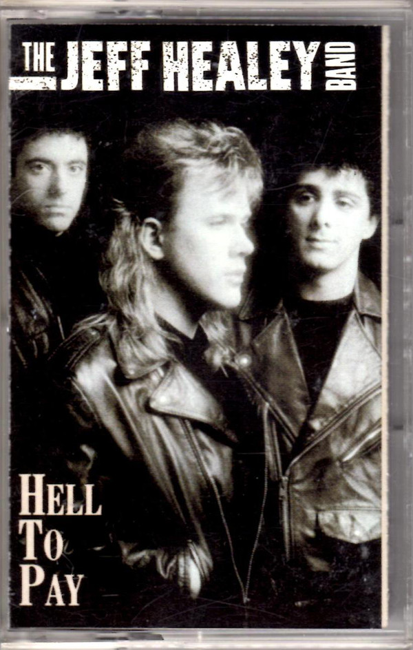THE JEFF HEALEY BAND_Hell To Pay