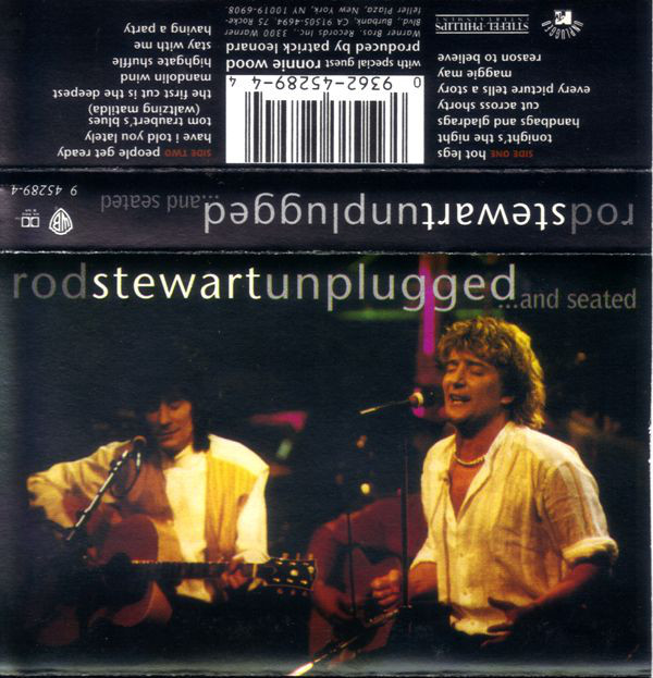 ROD STEWART WITH SPECIAL GUEST RONNIE WOOD*_Unplugged ...And Seated