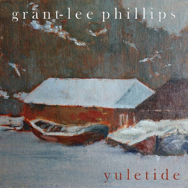 GRANT-LEE PHILLIPS - YULETIDE_ (Pre-Order)