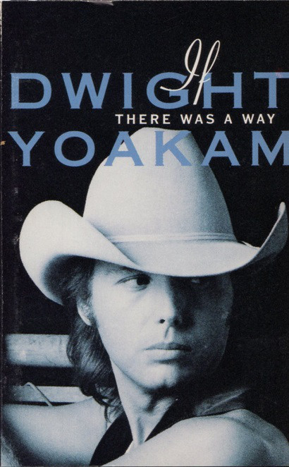 DWIGHT YOAKAM_If There Was A Way