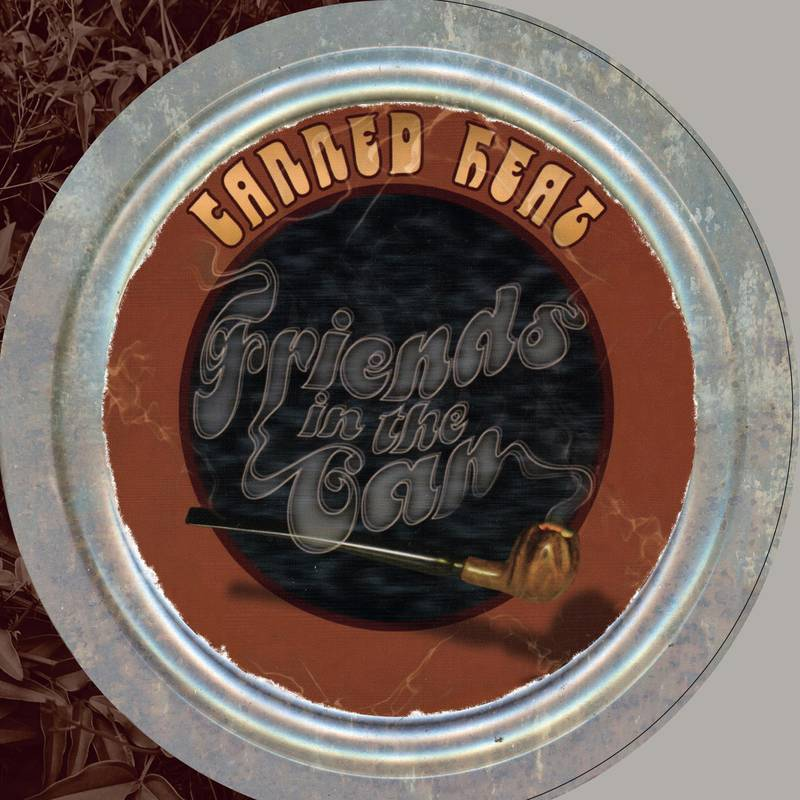 CANNED HEAT - FRIENDS IN THE CAN_ (Pre-Order)