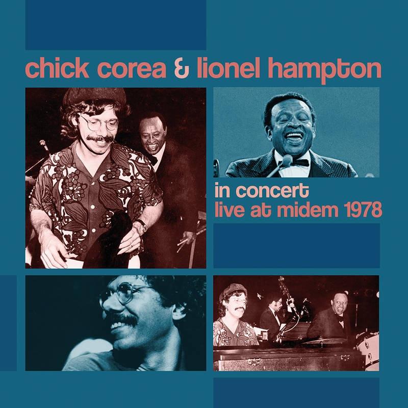CHICK COREA AND LIONEL HAMPTON - IN CONCERT: LIVE AT MIDEM 1978_ (Pre-Order)