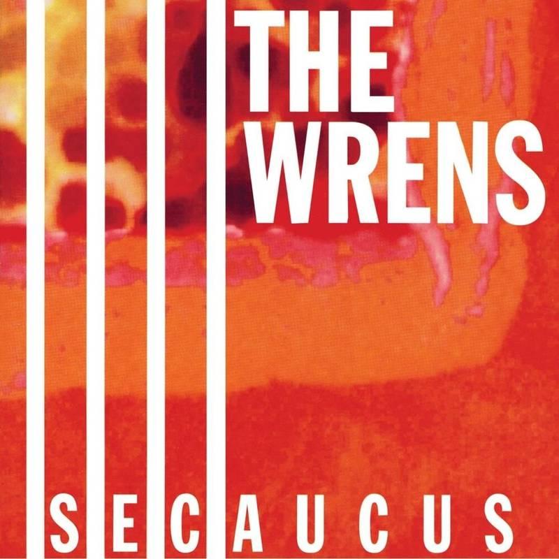 THE WRENS - SECAUCUS_ (Pre-Order)