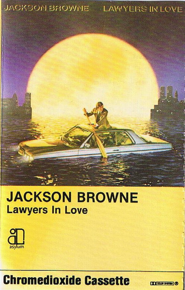 JACKSON BROWNE_Lawyers In Love