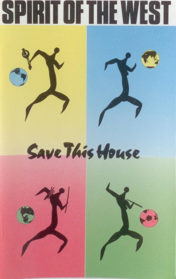 SPIRIT OF THE WEST_Save This House