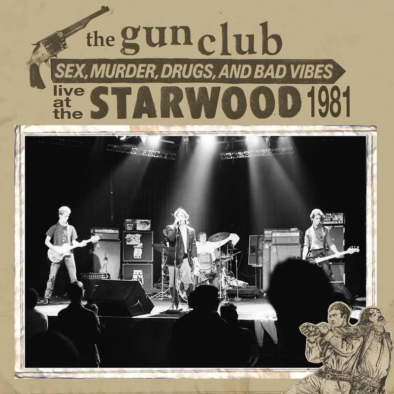 THE GUN CLUB - LIVE AT THE STARWOOD_ (Pre-Order)
