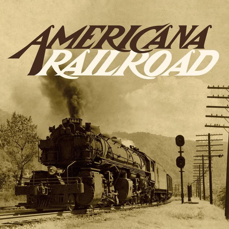 VARIOUS ARTISTS - AMERICANA RAILROAD_ (Pre-Order)
