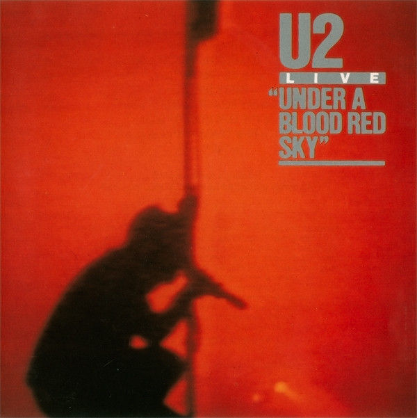U2_Live / Under A Blood Red Sky