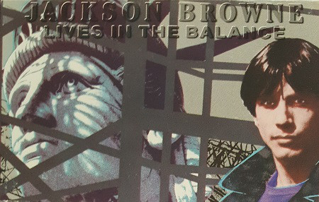 JACKSON BROWNE_Lives In The Balance