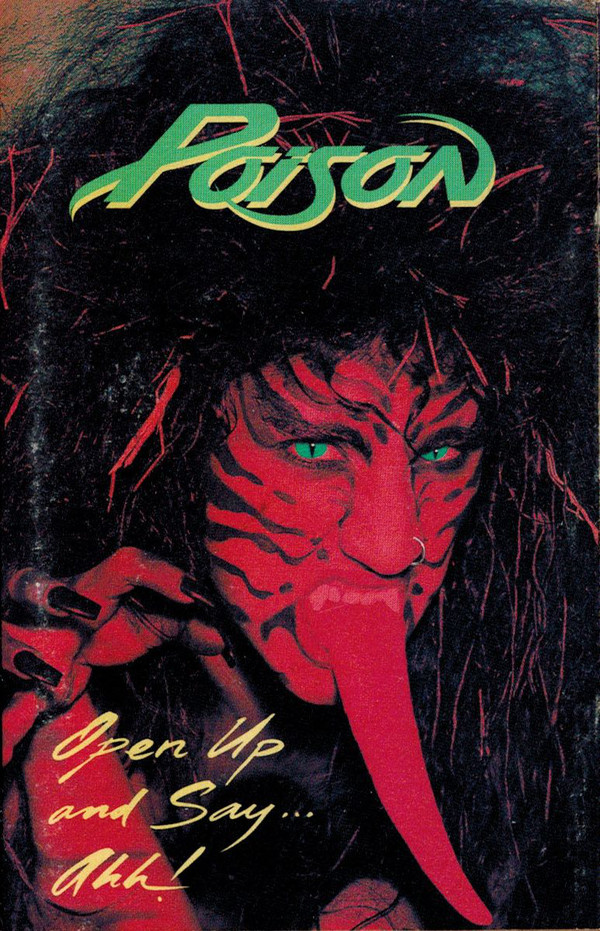 POISON_Open Up And Say....Ahh!