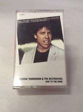 GEORGE THOROGOOD AND THE DESTROYERS_Bad To The Bone