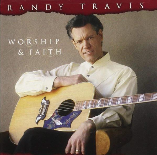 RANDY TRAVIS_Worship And Faith