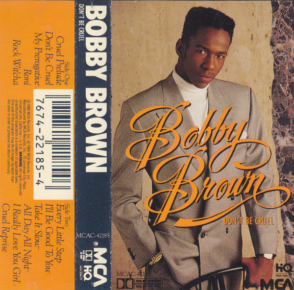 BOBBY BROWN_Don't Be Cruel