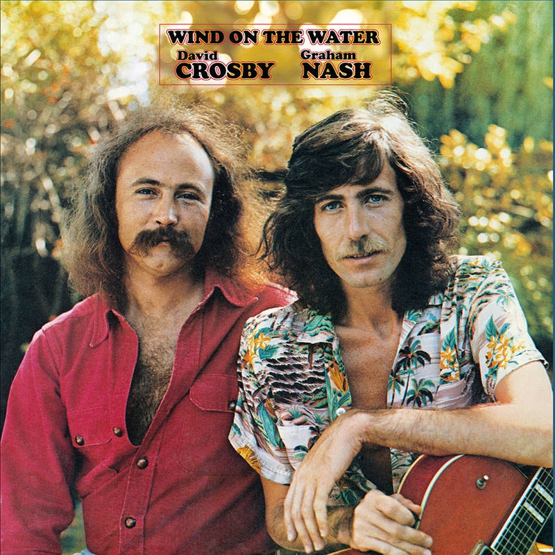 DAVID CROSBY AND GRAHAM NASH - WIND ON THE WATER_ (Pre-Order)