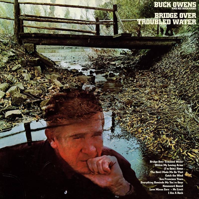 BUCK OWENS AND HIS BUCKEROOS - BRIDGE OVER TROUBLED WATER_ (Pre-Order)