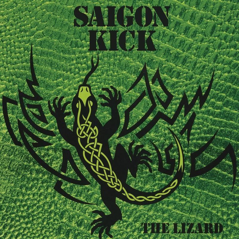 SAIGON KICK - THE LIZARD_ (Pre-Order)