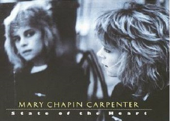 MARY CHAPIN CARPENTER_State Of The Heart