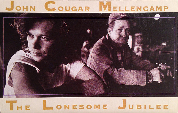 JOHN COUGAR MELLENCAMP_The Lonesome Jubilee