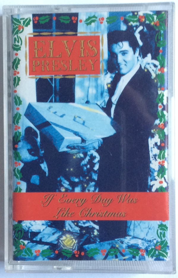 ELVIS PRESLEY_If Every Day Was Like Christmas