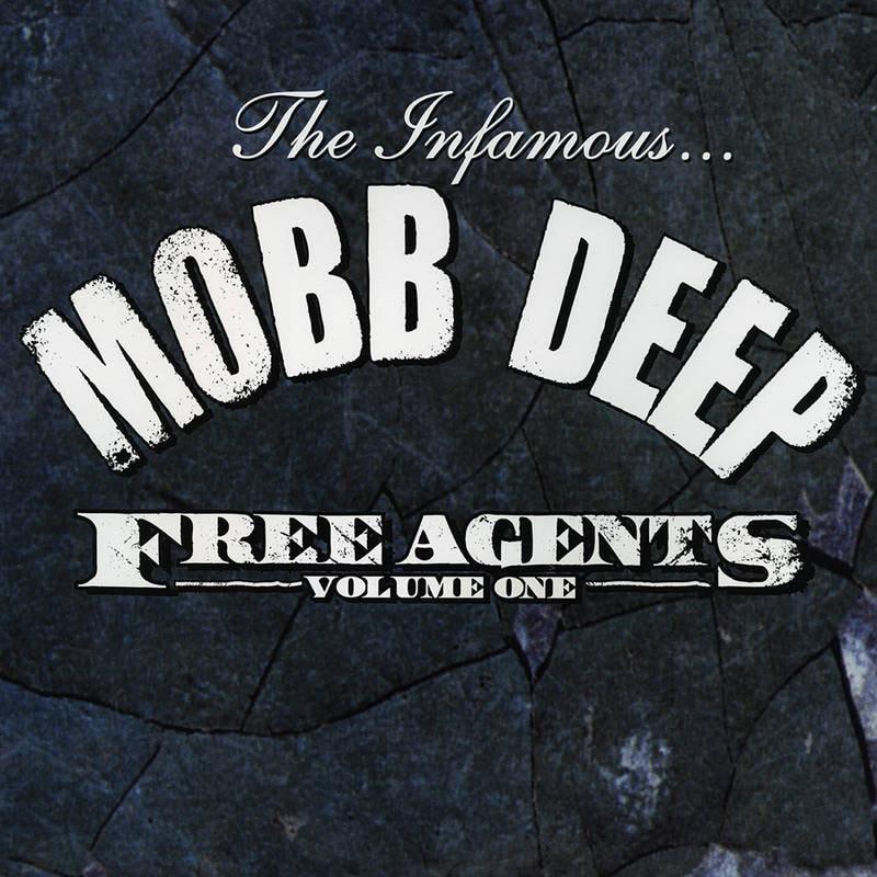 MOBB DEEP - FREE AGENTS_ (Pre-Order)