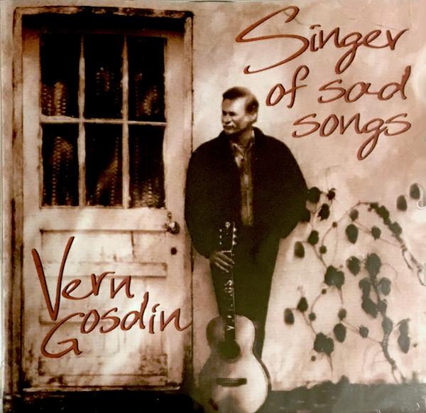 VERN GOSDIN_Singer Of Sad Songs