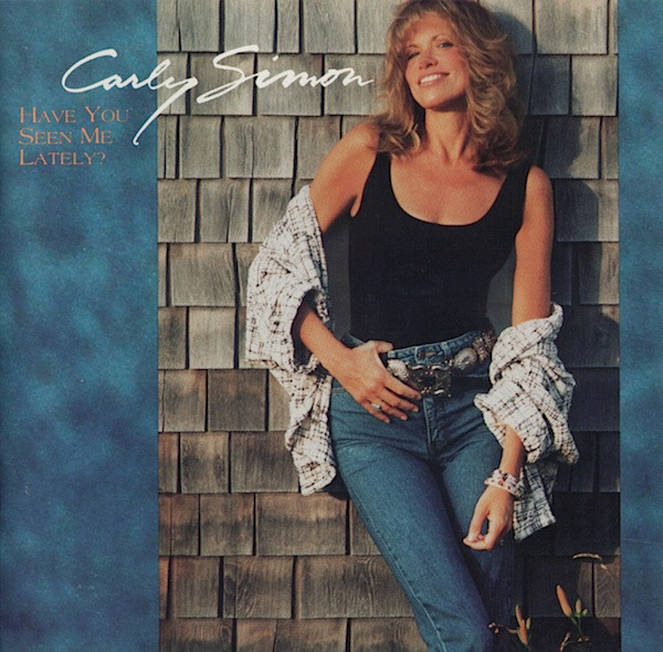 CARLY SIMON_Have You Seen Me Lately?