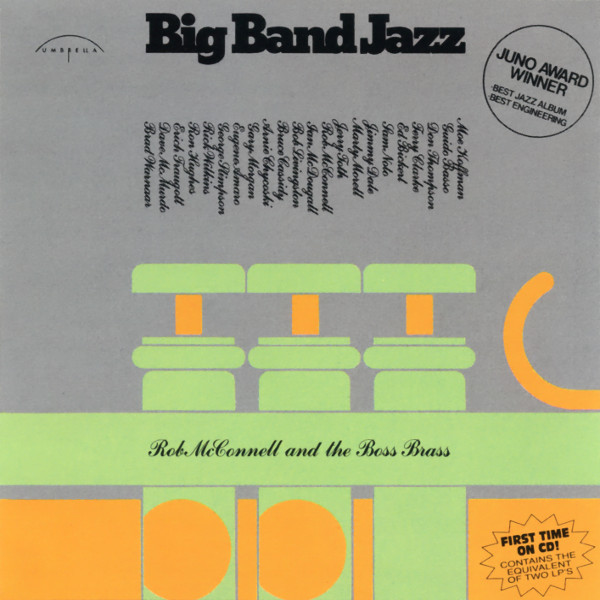 ROB MCCONNELL AND THE BOSS BRASS*_Big Band Jazz