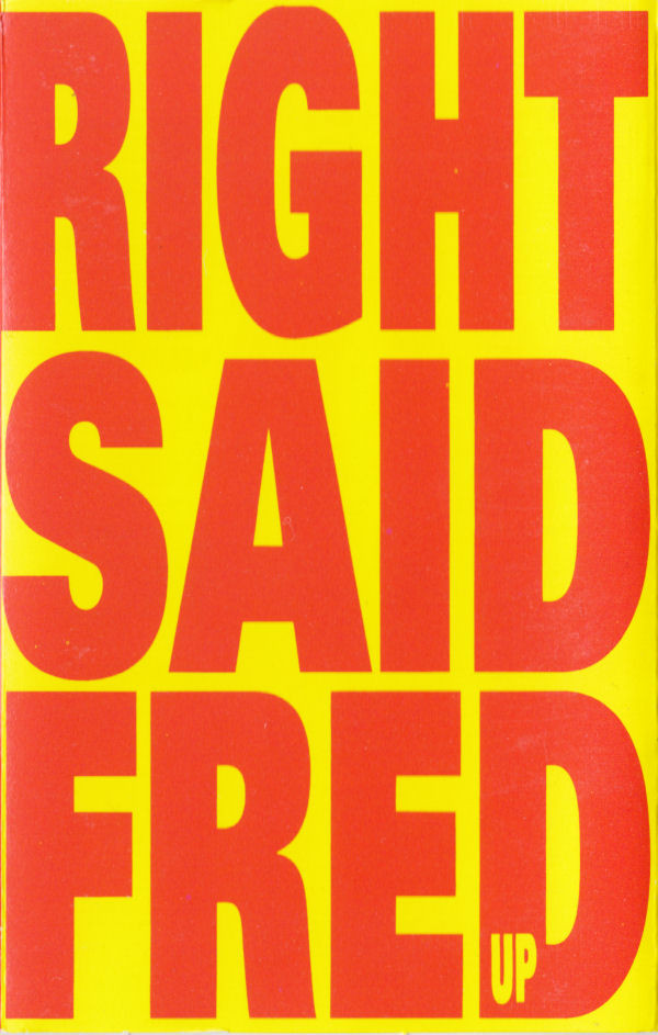 RIGHT SAID FRED_Up