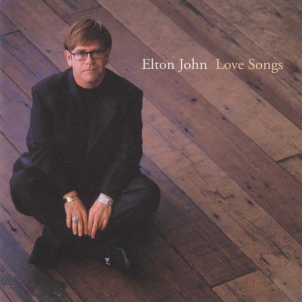 ELTON JOHN_Love Songs