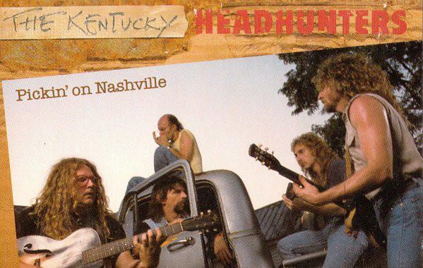 THE KENTUCKY HEADHUNTERS_Pickin' On Nashville