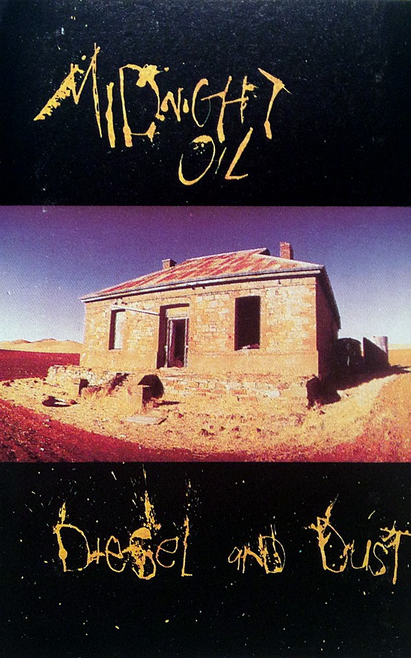 MIDNIGHT OIL_Diesel And Dust